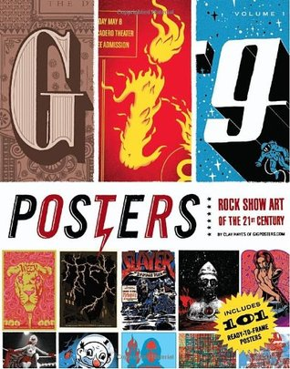 Gig Posters Volume 1 by Clay Hayes