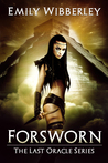 Forsworn by Emily Wibberley