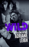 The Wild Series by Adriane Leigh