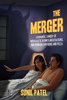 The Merger: A Romantic Comedy of Intergalactic Business Negotiations, Indecipherable Emotions, and Pizza