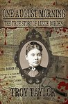 One August Morning: The True Story of Lizzie Borden