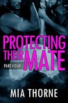 Protecting Their Mate, Part Four