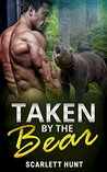 Taken By The Bear: Werebear Romance