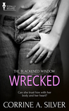 Wrecked (The Blackened Window #1)