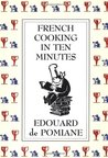 French Cooking in Ten Minutes: Adapting to the Rhythm of Modern Life
