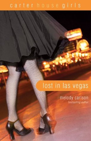 Lost in Las Vegas by Melody Carlson