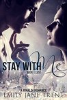 Lust (Stay With Me, #1)