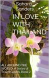IN LOVE WITH THAILAND by Sahara Sanders