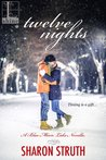 Twelve Nights by Sharon Struth