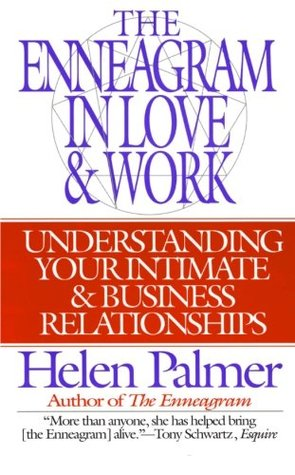 The Enneagram in Love and Work by Helen Palmer