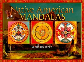 Native American Mandalas by Klaus Holitzka