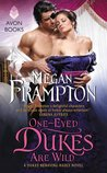 One-Eyed Dukes are Wild (Dukes Behaving Badly, #3)