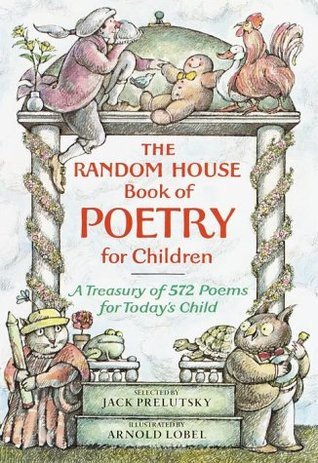 The Random House Book of Poetry for Children by Jack Prelutsky