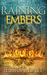 Raining Embers (Order and Chaos, #1)