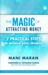 The Magic of Attracting Money by Mani Maran