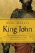 King John: Treachery and Tyranny in Medieval England: The Road to Magna Carta