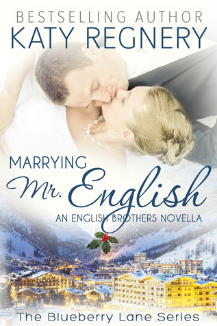 Marrying Mr. English (The English Brothers, #7)