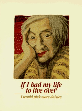 If I Had My Life to Live Over by Sandra Martz