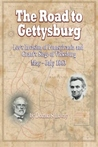 The Road to Gettysburg: Lee's Invasion of Pennsylvania and Grant's Siege of Vicksburg, May–July 1863