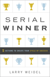 Serial Winner by Larry Weidel