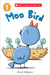Moo Bird (Scholastic Reader, Level 1)