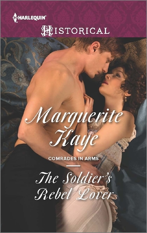 The Soldier's Rebel Lover (Comrades in Arms, #2)