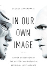 In Our Own Image:...