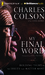 My Final Word by Charles Colson