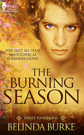 The Burning Season by Belinda Burke