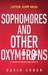 Sophomores and Other Oxymorons by David Lubar