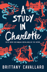 Cover of A Study in Charlotte (Charlotte Holmes, #1)