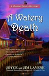 A Watery Death: Volume 7 (A Missing Pieces Mystery)
