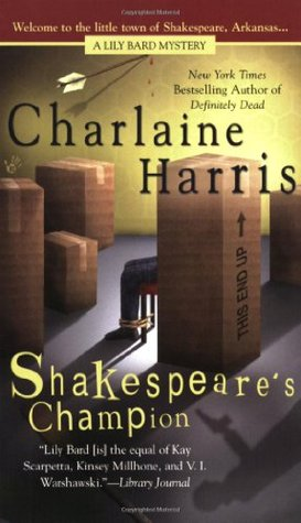 Shakespeare's Champion (Lily Bard, #2)