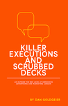 Killer Executions and Scrubbed Decks: An Outside-the-Box Look at Obnoxious Advertising and Marketing Jargon