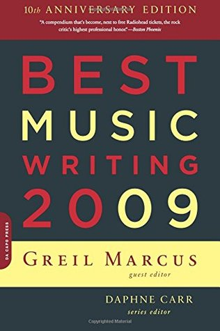 Best Music Writing 2009 by Greil Marcus