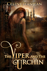 The Viper and the Urchin (The Viper and the Urchin, #1)