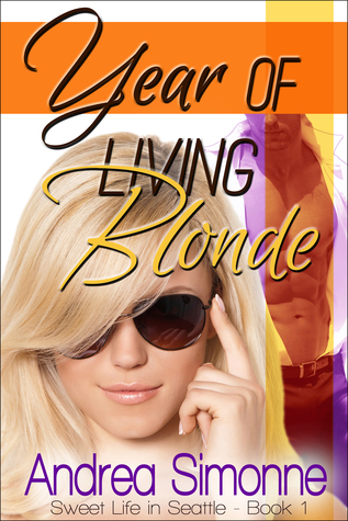 Year of Living Blonde by Andrea Simonne