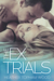 The Ex Trials (Falling for Autumn #3)