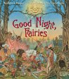 Good Night, Fairies by Kathleen Hague