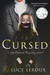 Cursed - A Spellbound Regency Novel by Lucy Leroux