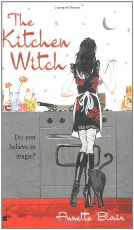 The Kitchen Witch by Annette Blair