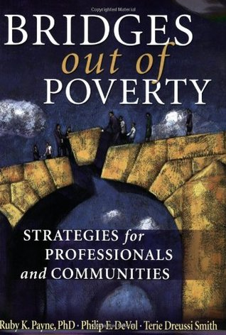 Bridges Out of Poverty by Ruby K. Payne