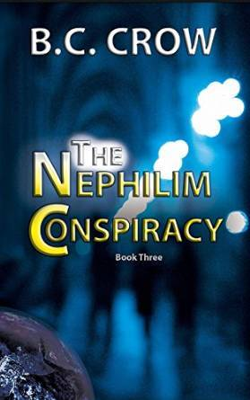 The Nephilim Conspiracy (Nephilim #3)  by  B.C. Crow