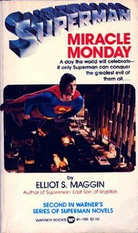 Miracle Monday by Elliot S! Maggin