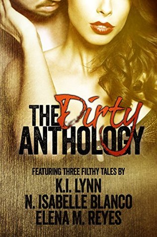 The Dirty Anthology