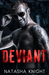 Deviant by Natasha Knight