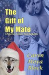 The Gift of My Mate (A Siberian Volkov Pack Romance Book 9)