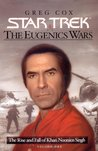 The Rise and Fall of Khan Noonien Singh (Star Trek: The Eugenics Wars, #1)
