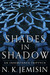 Shades in Shadow (Inheritan...