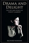 Drama and Delight: The Life and Legacy of Verity Lambert